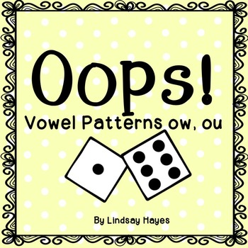Oops: A Vowel Patterns ow, ou Game, Reading Street Unit 5, Week 2