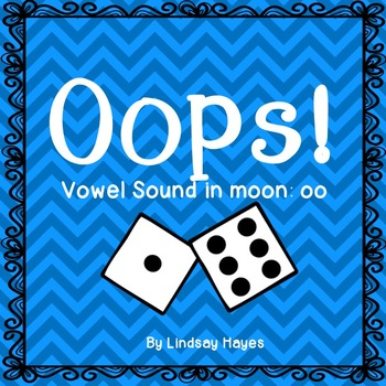 Oops: A Vowel Sound in Moon: oo Game, Reading Street Unit