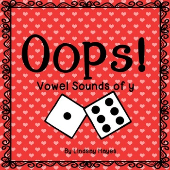 Oops: A Vowel Sounds of Y Game, Reading Street Unit 3, Week 1