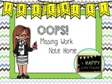 Oops! Missing Work Note Home
