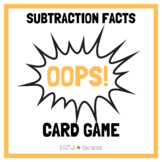 Oops! Subtraction Facts Math Card Game