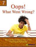 7 Budget Planning. Oops! What Went Wrong? Planning and Org