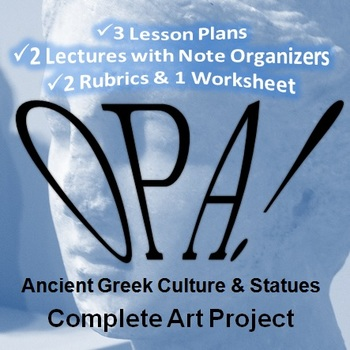 Opa! Ancient Greek Culture and Statues Complete Art Project