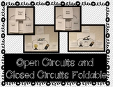 Open Circuits and Closed Circuits - Interactive Notebook / Foldable
