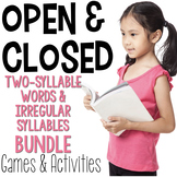 Open & Closed Syllable BUNDLE -Two-Syllable Words & Irregular Syllables