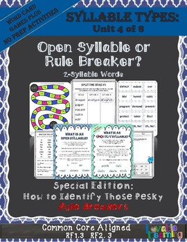 Syllable Types: Open & Closed Syllables Identify Those Pesky Rule Breakers!
