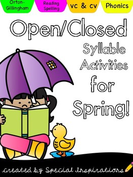 Open & Closed Syllables Literacy Centers for Spring (Orton-Gillingham)