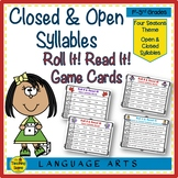 Open & Closed Syllables Roll It!  Read It! Game Cards