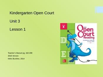 Open Court 2015 Unit 3 Lesson 1