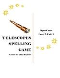 Open Court (5th Grade) - Telescopes Spelling Game