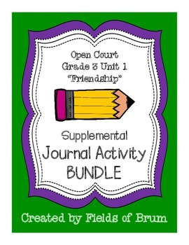 Open Court Grade 3 Unit 1 Supplemental Journal Activity Bundle