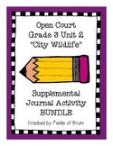 "Open Court Grade 3 Unit 2 ""City Wildlife"" Supplemental Journal Activity Bundle"