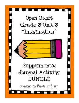 Open Court Grade 3 Unit 3 Imagination Supplemental Journal Activity Bundle