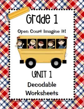 Open Court Imagine It: Unit 1 Decodable Worksheets for Grade 1