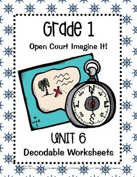 Open Court Imagine It: Unit 6 Decodable Worksheets for Grade 1