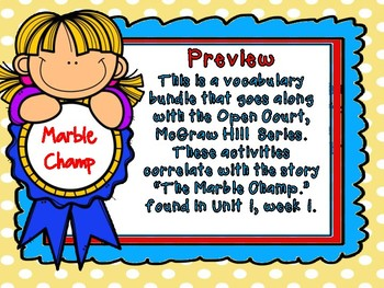 Open Court - McGraw Hill - Unit 1 Week 1 - The Marble Champ Vocabulary Bundle