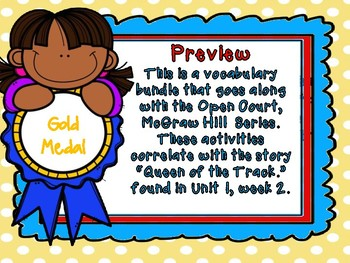 Open Court - McGraw Hill - Unit 1 Week 2 - Queen of the Track Vocabulary Bundle