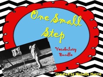 Open Court - McGraw Hill - Unit 1 Week 3 - One Small Step Vocabulary Bundle