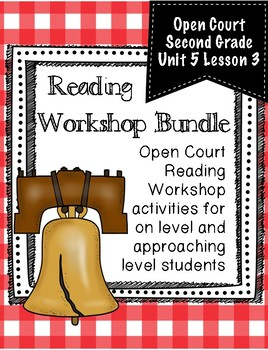 Open Court Reading Second Grade Workshop Bundle Unit 5 Lesson 3