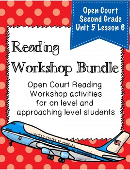 Open Court Reading Second Grade Workshop Bundle Unit 5 Lesson 6