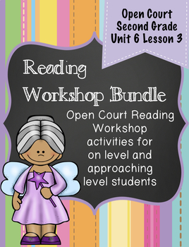 Open Court Reading Second Grade Workshop Bundle Unit 6 Lesson 3