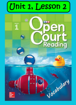 Open Court Reading Vocabulary: Unit 1, Lesson 2