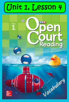 Open Court Reading Vocabulary: Unit 1, Lesson 4
