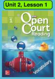 Open Court Reading Vocabulary: Unit 2, Lesson 1