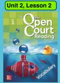 Open Court Reading Vocabulary: Unit 2, Lesson 2