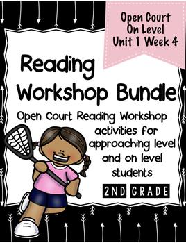 Second Grade Open Court Reading Workshop Bundle Unit 1 Week 4