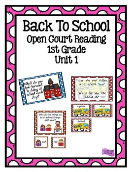 Open Court Reading - 1st Grade - Unit 1  Back To School