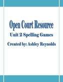 Open Court Resource-Level 5 Unit 2 Spelling Games