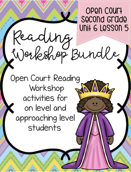 Open Court Second Grade Reading Workshop Bundle Unit 6 Lesson 5