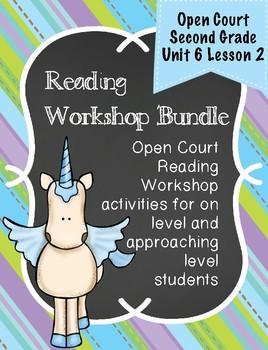 Open Court Second Grade Workshop Bundle Unit 6 Lesson 2