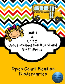 Open Court Unit 1 and 2 Concept/Question Board & Sight Words