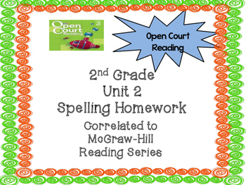 2nd Grade McGraw Hill Open Court Unit 2 Spelling Homework