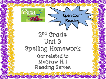 2nd Grade McGraw Hill Open Court Unit 3 Spelling Homework