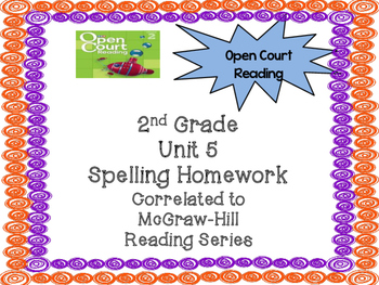 2nd Grade McGraw Hill Open Court Unit 5 Spelling Homework