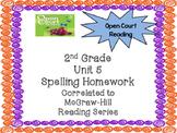 2nd Grade McGraw Hill Open Court Unit 5 Spelling Homework