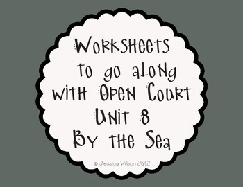 Open Court Unit 8 Worksheets