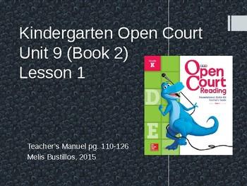 Open Court Unit 9 Lesson 1