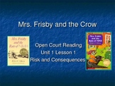 Open Court Vocabulary Risk and Consequence Mrs. Frisby and