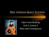 Open Court Vocabulary Unit 1 Lesson 5 - Mae Jemison Space Scientist
