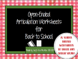 Open Ended Articulation Worksheets for Back to School