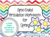 Open Ended Articulation Worksheets for Spring