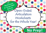 Open-Ended Articulation Worksheets for the Year