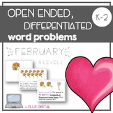 February - Open Ended, Differentiated Word Problems + DIGITAL
