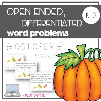 Open Ended, Differentiated Word Problems - OCTOBER