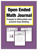 Open Ended Math Journal: 125 Prompts to Promote Differenti