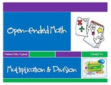 Open-Ended Math: Multiplication and Division (Common Core Grades 4-6)
